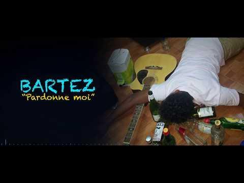 Bartez - Pardonne moi (Lyrics)