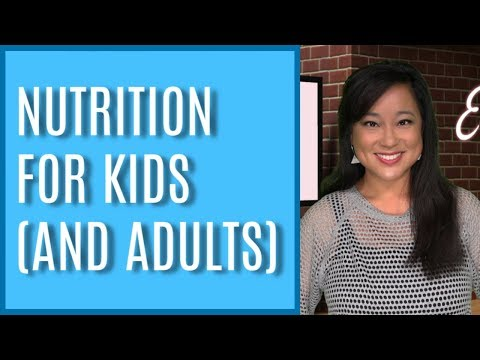 NUTRITION for Kids and Adults