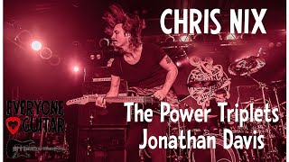 chris nix interview - the power triplets, jonathan davis
