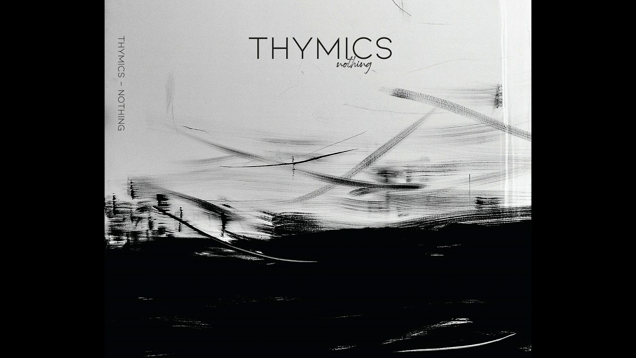 Thymics - Nothing (Full Album 2019