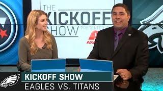 The Kickoff Show: Philadelphia Eagles vs. Tennessee Titans | Preseason Week 1