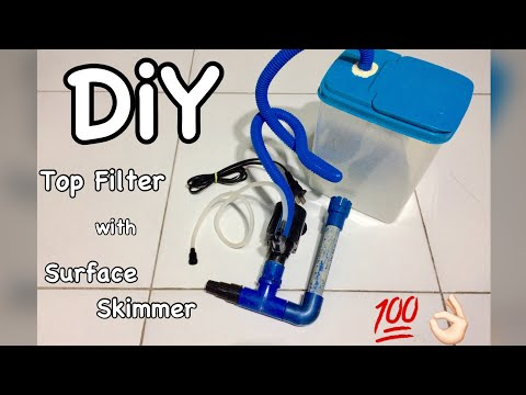 How to: Top Filter with Surface Skimmer | DiY Filter