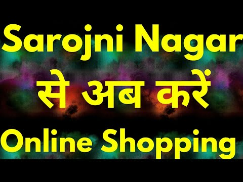 Sarojini Nagar Delhi Market is Online Now Shopping