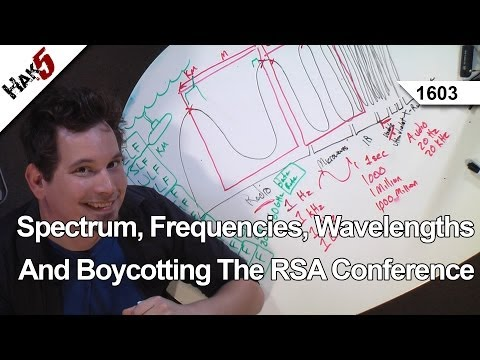 Hak5 1603 – Spectrum, Frequencies, Wavelengths And