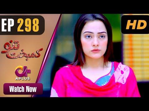 Kambakht Tanno - Episode 298 - Aplus Dramas