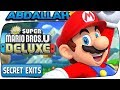 New Super Mario Bros U Deluxe - All Secret Exits & Where To Find Them!