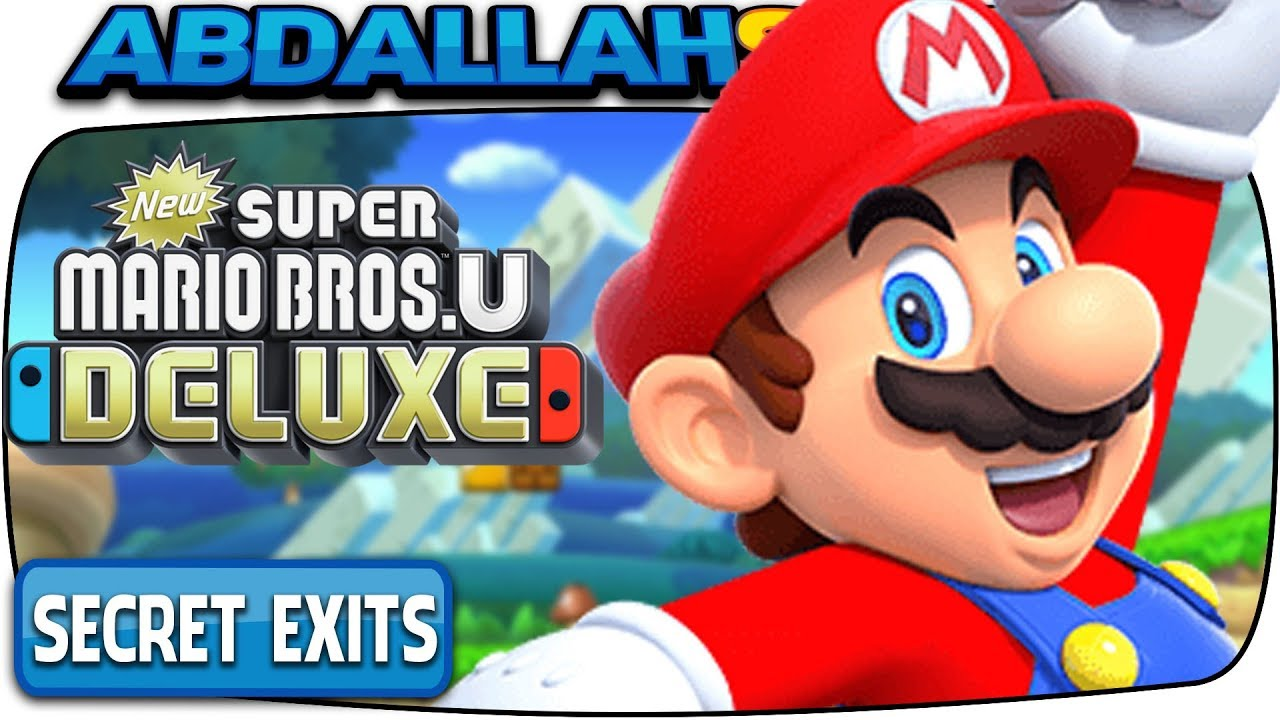 New Super Mario Bros U Deluxe All Secret Exits Where To Find