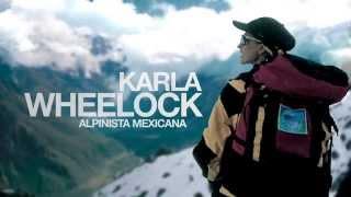 Karla Wheelock - Escala montañas, conquista nuevas alturas