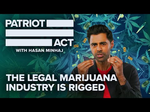 The Legal Marijuana Industry Is Rigged | Patriot Act with Hasan Minhaj | Netflix