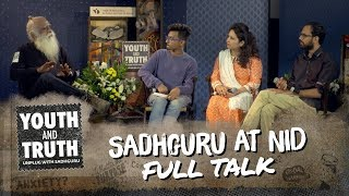 Sadhguru at NID Ahmedabad – Youth and Truth [Full Talk]