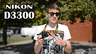 Nikon D3300: обзор зеркального фотоаппарата
