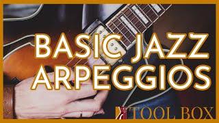Basic Jazz Arpeggios - Beginner Jazz Guitar Lesson | Toolbox 3.1
