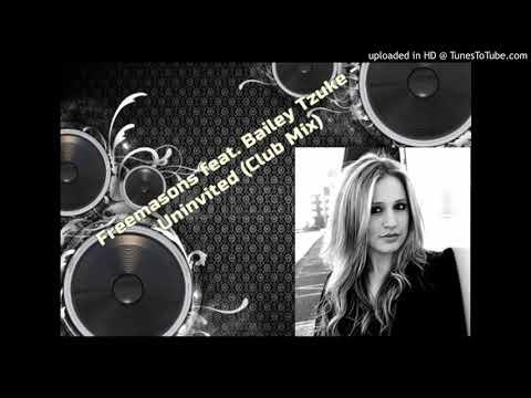 Freemasons Feat. Bailey Tzuke - Uninvited (Club Mix)