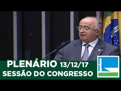Sessão do Congresso Nacional - Votação de vetos e abertura de créditos orçamentários - 13/12/2017
