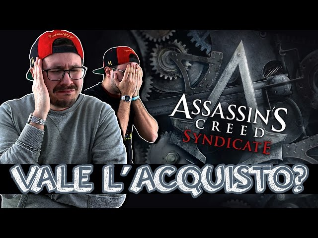 ASSASSINS CREED SYNDICATE: VALE LACQUISTO?