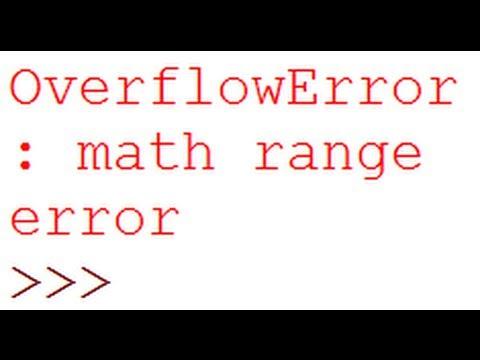 OverflowError: math range error Python Error Debugging