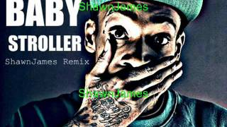 Wiz Khalifa - Roll Up ( Baby Stroller Remix Version By ShawnJames )