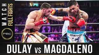 Dulay vs Magdaleno FULL FIGHT: February 15, 2020 - PBC on FOX
