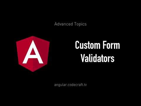 Custom Form Validators • Angular