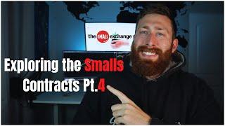 Exploring the Final Smalls Futures | Pt.04