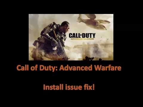 Installation Fix! Call of Duty Advanced Warfare