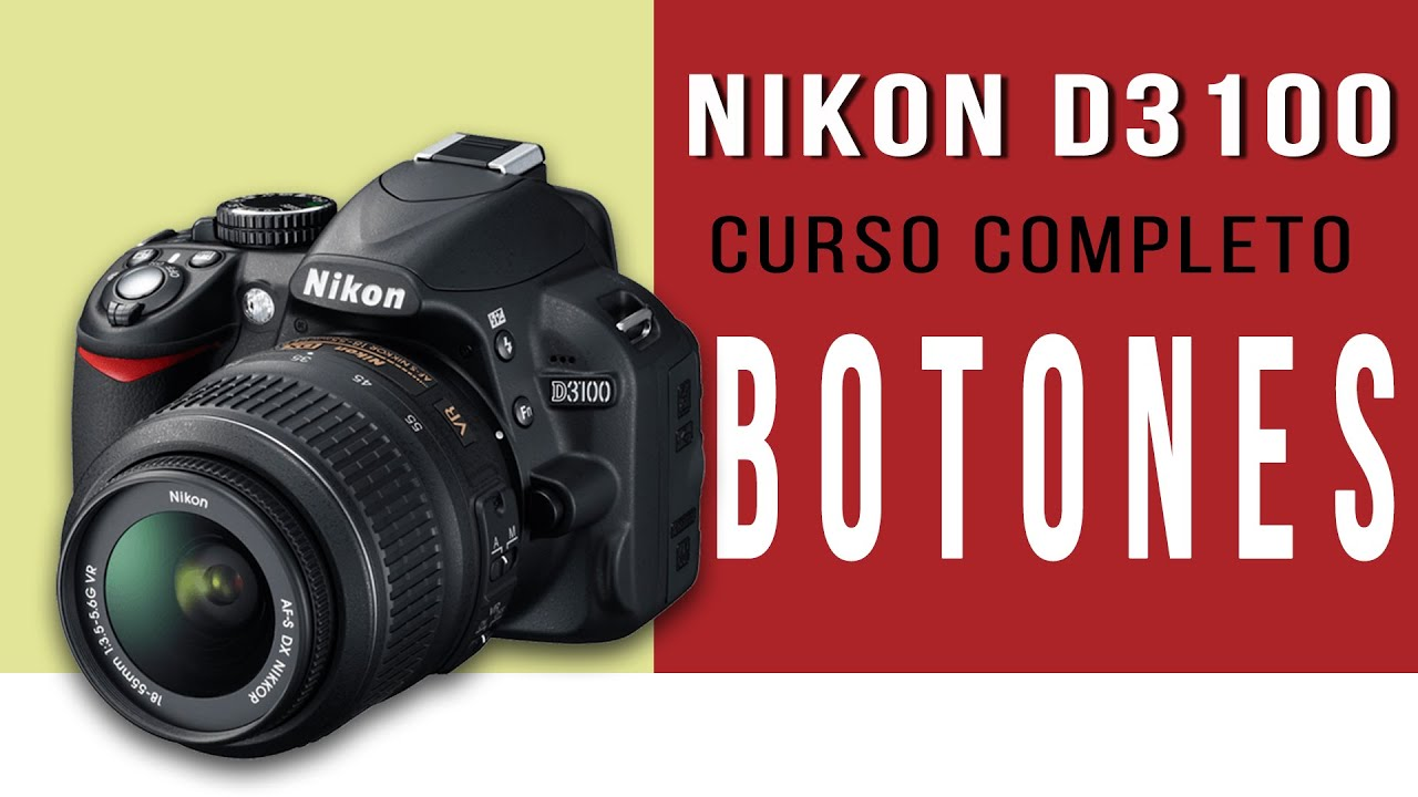 nikon d3100 botones y sus funciones curso completo youtube rh youtube com Instrucciones En Espanol Microondas Derma Wand Instrucciones En Espanol