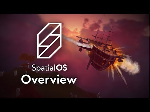 SpatialOS: Build Your Very Own Unity Multiplayer Game