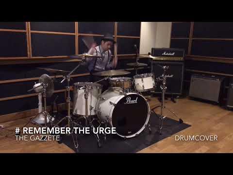 優斗【drum cover】the GazettE remember the urge 叩いてみた