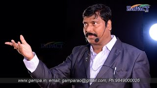 How to overcome Overcome FEAR by GAMPA N RAO at IMPACT 2014