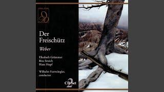 Weber: Der Freischutz: Wie nahte mir dem Schlummer... Leise, leise, fromme Weise (Act Two)