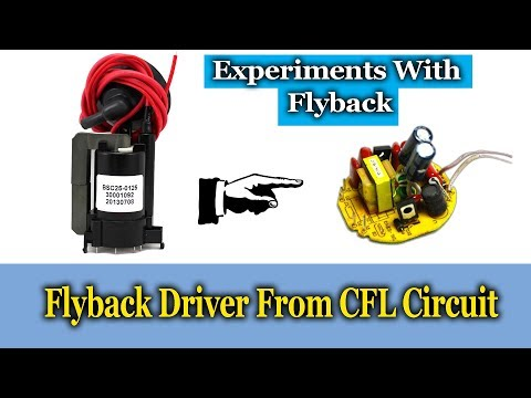 Flyback Driver Using CFL Circuit || Experiments With Flyback Transformer