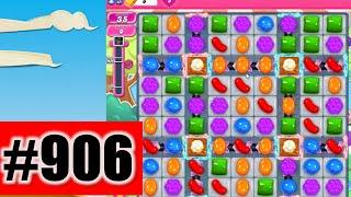 Candy Crush Saga Level 906 | Complete!