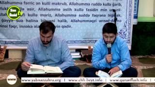 Hacı Ruslan və Hacı Rahib Ramazan 19-cu gun Quran tilavəti (19-cu cuz)