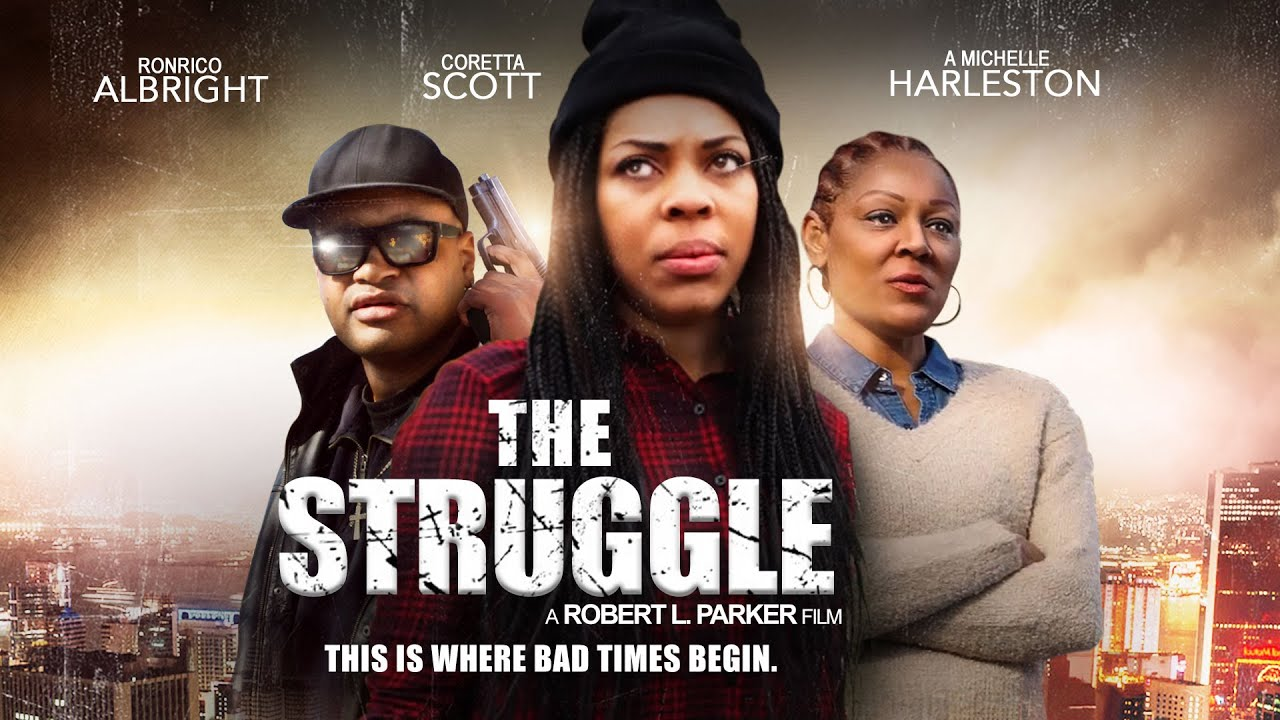"""The Struggle"" - This is Where Bad Times Begin"