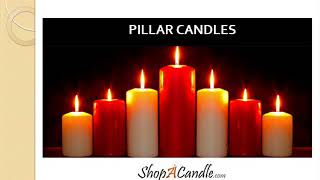 Dripless Pillar Candles: Scented And Unscented Buy At Shopacandle