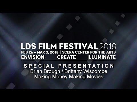 LDSFF 2018 Special Presentation-Making Money Making Movies