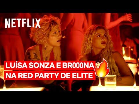 Luísa Sonza e Madama Br000na na Red Party  Elite  Netflix