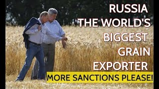 From Russia With Wheat! Russia's Farmers Feeding Half The World Thanks To Biggest Grain Harvest Ever