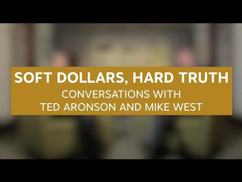 Soft Dollars, Hard Truth