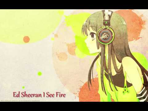 Ed Sheeran I See Fire (Nightcore) + Download
