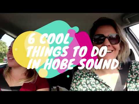 6 Cool Things To Do In Hobe Sound, Florida