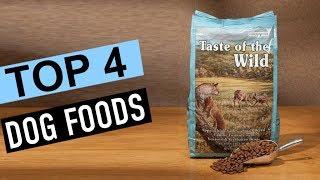 BEST 4: Dog Foods 2019