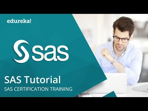SAS Tutorials For Beginners | SAS Training | SAS Tutorial For Data Analysis | Edureka