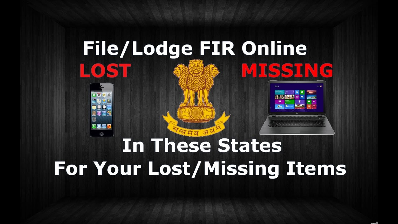 File/Lodge FIR online For Your Lost/Missing Item