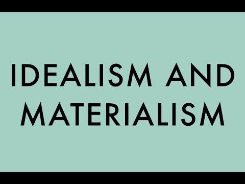 MATERIALISM VERSUS IDEALISM (5)
