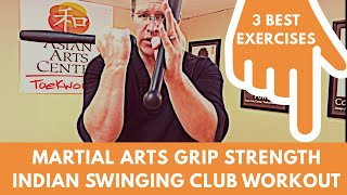 INDIAN CLUB EXERCISES - IMPROVE YOUR MARTIAL ARTS GRIP STRENGTH