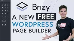 Brizy Review - A NEW Free WordPress Page Builder! - Brizy