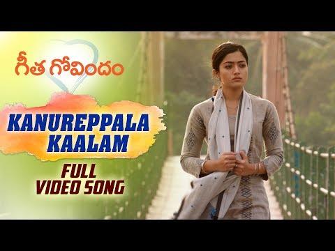 kanureppala-kaalam-full-video-song-|-geetha-govindam-|-vijay-deverakonda,-rashmika,-gopi-sunder