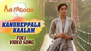 Kanureppala Kaalam Full Song | Geetha Govindam | Vijay Deverakonda, Rashmika, Gopi Sunder