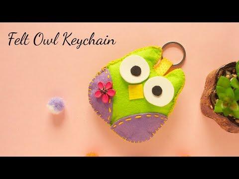 DIY Felt Keychain | Felt Owl Keychain | How to make Keychain